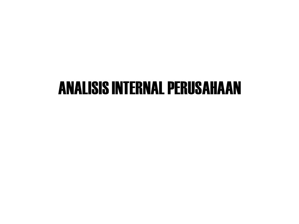 ANALISIS INTERNAL PERUSAHAAN
