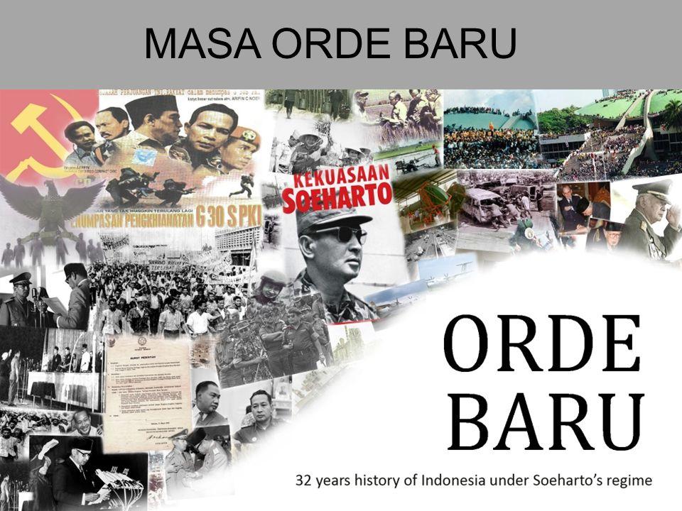 ORDE BARU perkembangan GDP per kapita Indonesia yang pada tahun 1968 hanya AS$70 dan pada 1996 telah mencapai lebih dari AS$1.000.