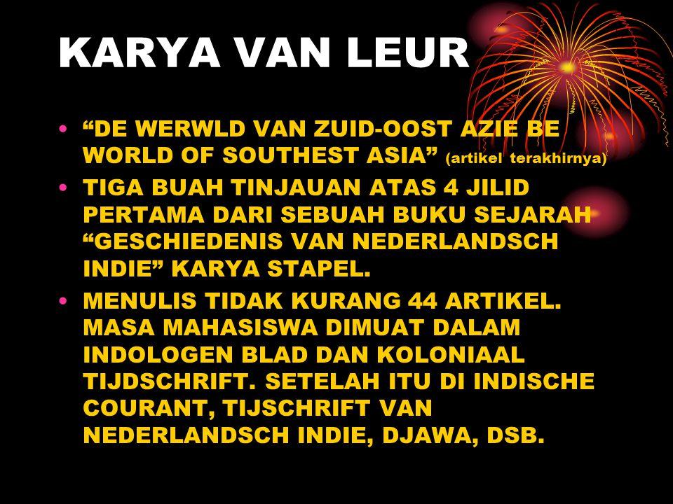 """KARYA VAN LEUR DISERTASI """"EENIGE BESCHAUWINGEN BETREFFENDE DEN OUDEN AZIATISCHEN HANDEL"""", DITERJEMAHKAN DALAM JUDUL INDONESIA """"TRADE AND SOCIETY: ESSA"""