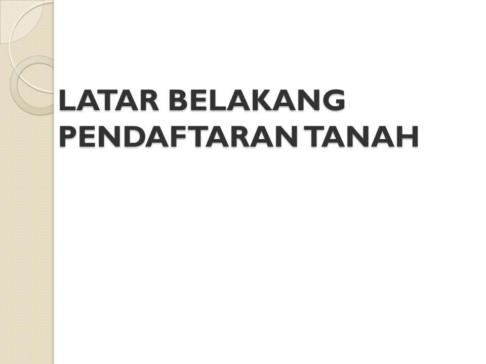 BERLAKUNYA HUKUM TANAH NASIONAL Undang-Undang Nomor 5 tahun 1960 tentang Peraturan Dasar Pokok-Pokok Agraria (UUPA) yang berlaku 24 September 1960, menghapuskan dualisme/pluralisme Hukum Tanah di Indonesia dan menciptakan dasar-dasar bagi pembangunan Hukum Tanah Nasional yang tunggal berdasarkan Hukum Adat, yang disempurnakan serta disesuaikan dengan kepentingan masyarakat dalam negara modern dan dalam hubungan dengan dunia internasional.