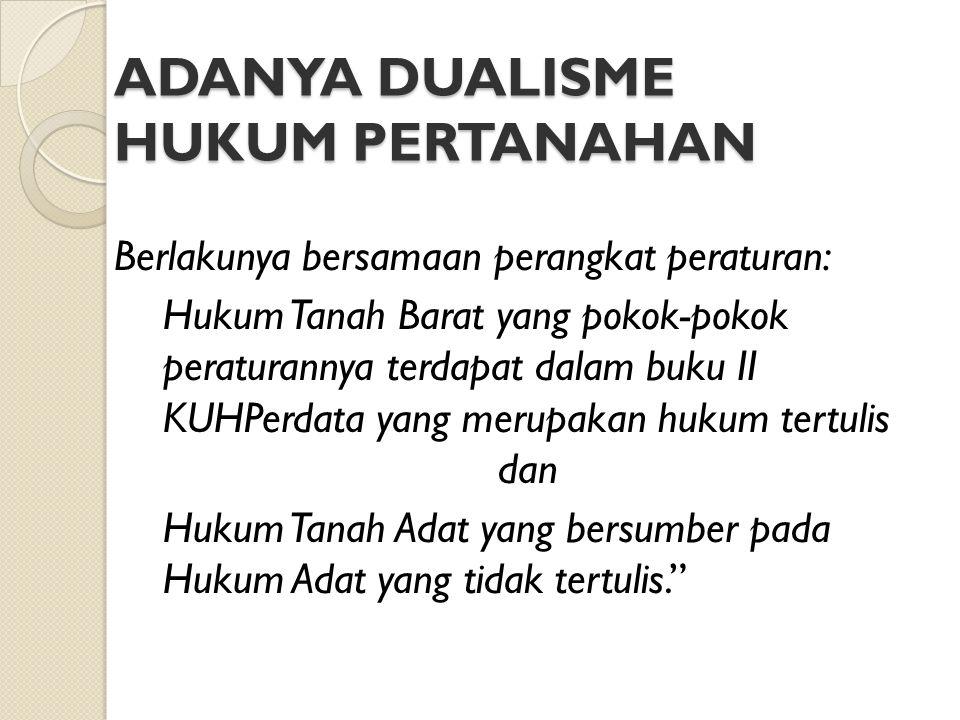 DASAR HUKUM PENDAFTARAN TANAH Pasal 19 UUPA Peraturan Pemerintah Nomor 24 tahun 1997 tentang Pendaftaran Tanah, yang diundangkan tanggal 8 Juli 1997, mulai berlaku 8 Oktober 1997 Permen 3 Tahun 1997