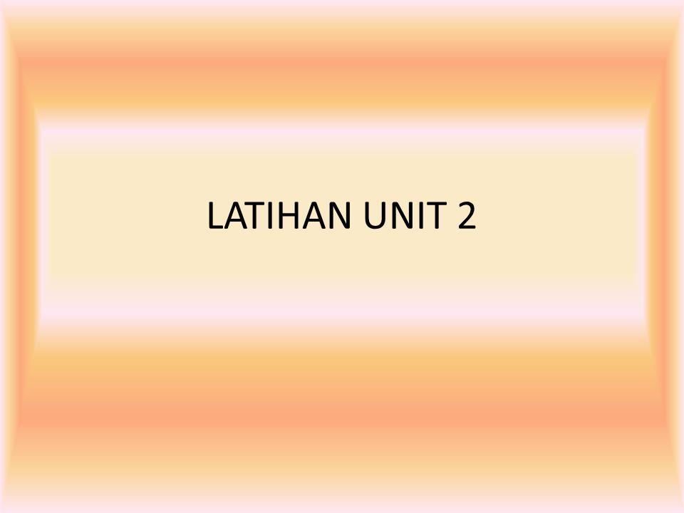 LATIHAN UNIT 2