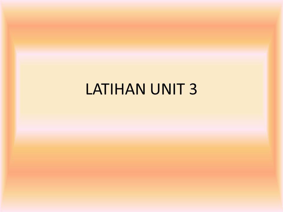 LATIHAN UNIT 3