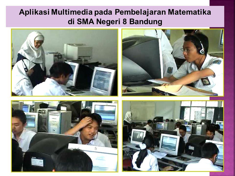 Aplikasi Multimedia pada Pembelajaran Matematika di SMA Negeri 8 Bandung