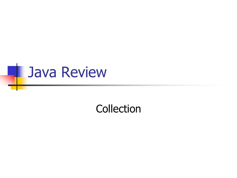 Java Review Collection