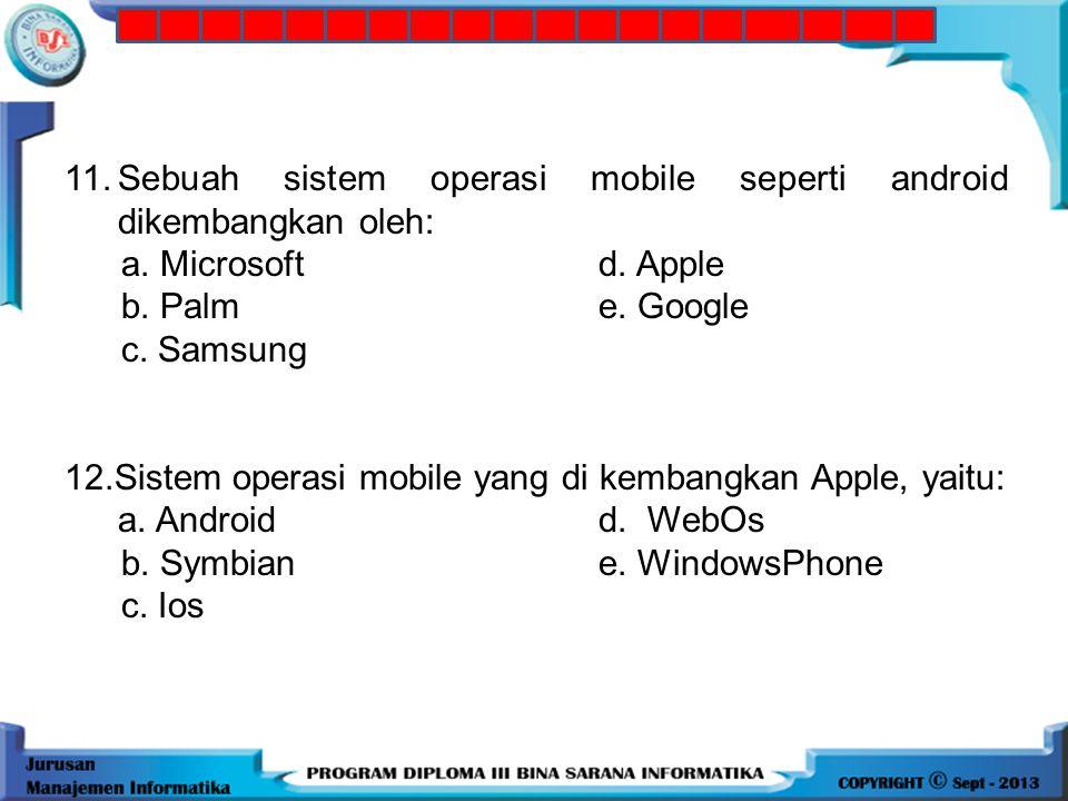 10.Suatu fasilitas dari teknologi GSM yang memungkinkan mobile station mengirim dan menerima pesan singkat berupa text, yaitu: a. GSM d. W-CDMA b. CDM