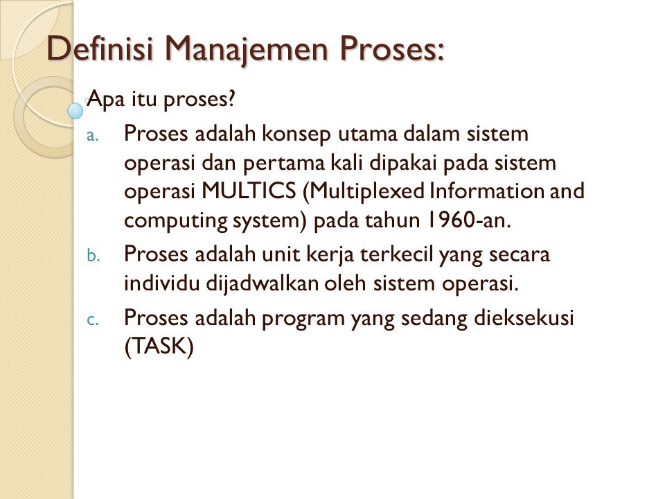 Istilah Lain dari Proses a.