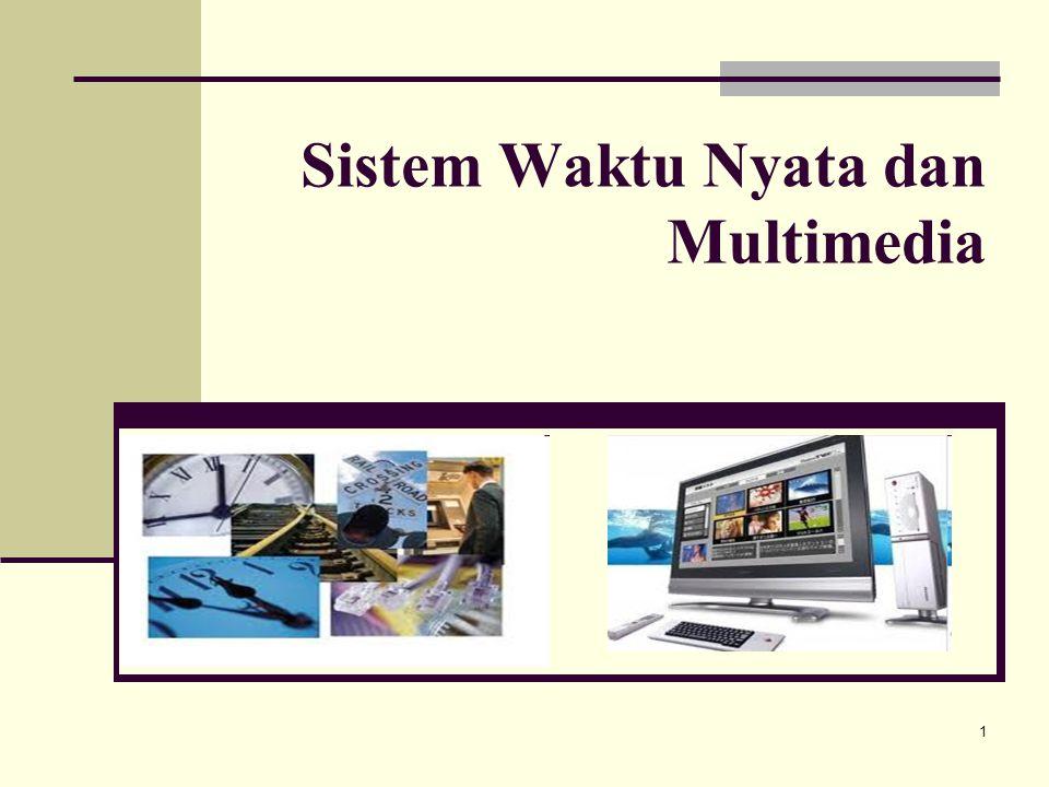 1 Sistem Waktu Nyata dan Multimedia
