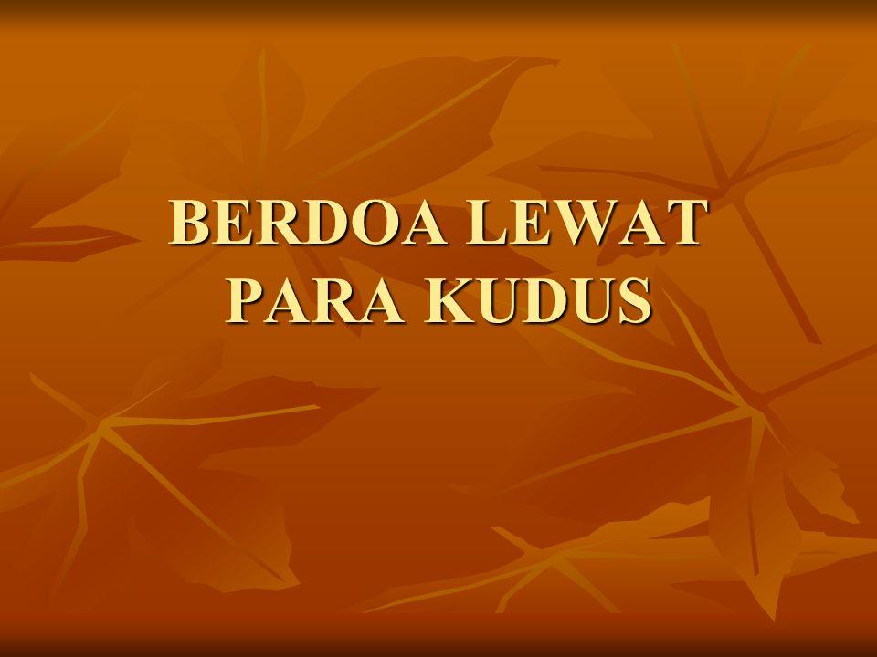 BERDOA LEWAT PARA KUDUS