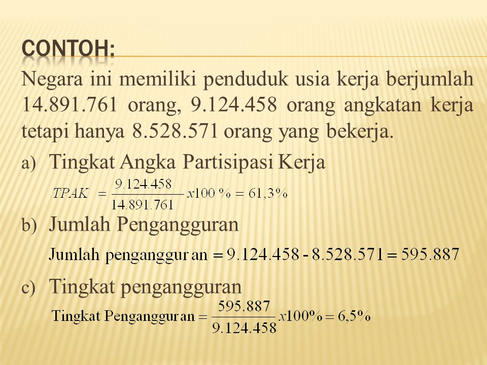 Negara ini memiliki penduduk usia kerja berjumlah 14.891.761 orang, 9.124.458 orang angkatan kerja tetapi hanya 8.528.571 orang yang bekerja. a) Tingk