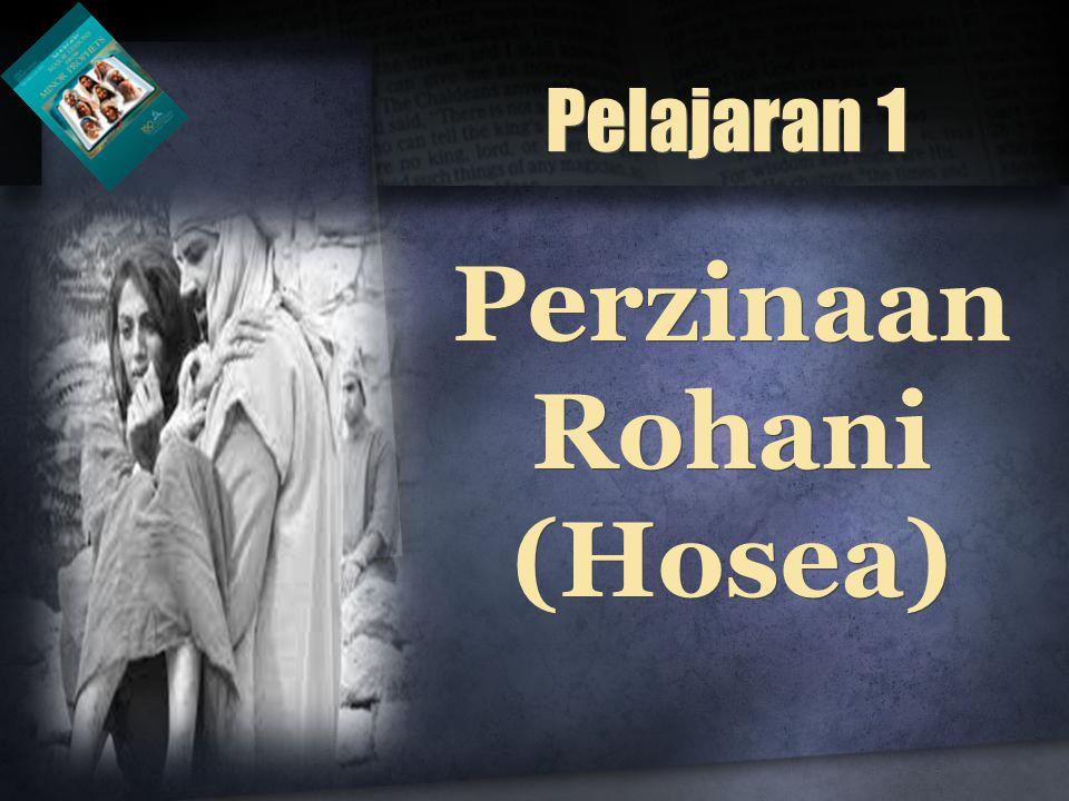 Perzinaan Rohani (Hosea) Pelajaran 1