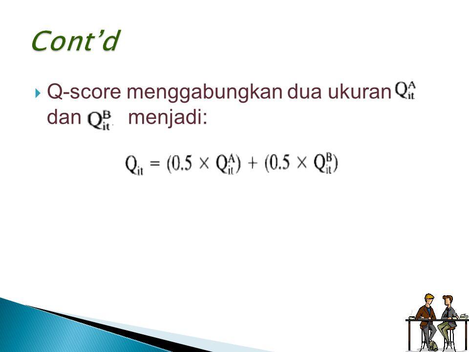  Q-score menggabungkan dua ukuran dan menjadi: