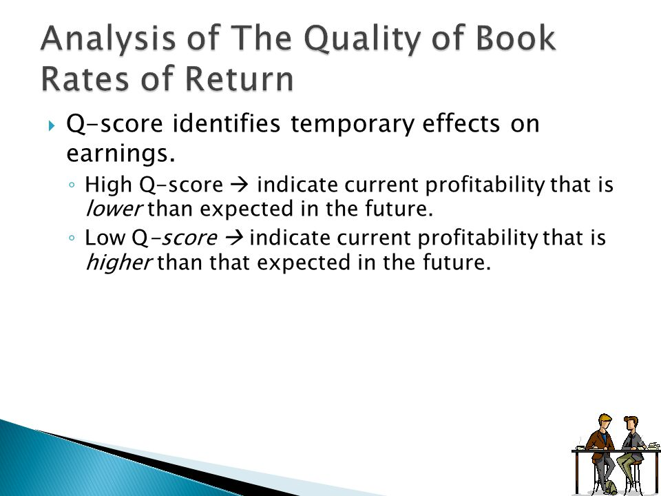  Q-score identifies temporary effects on earnings.