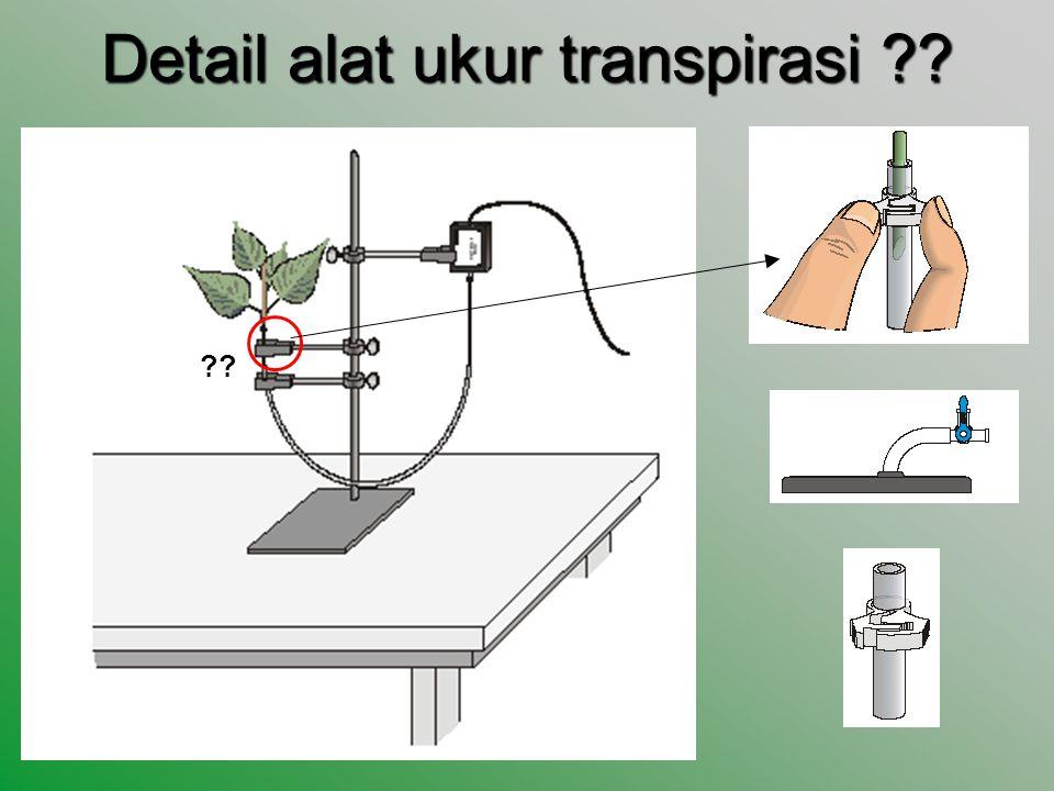 Detail alat ukur transpirasi ?? ??