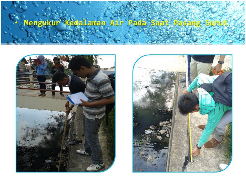 Mengukur Kedalaman Air Pada Saat Pasang Surut Mengukur Kedalaman Air Pada Saat Pasang Surut