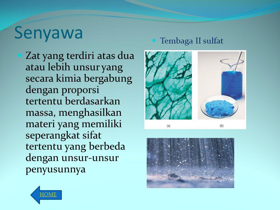 Campuran materi yang tersusun dari beberapa substansi murni, sehingga mempunyai sifat dan komposisi yang bervariasi.