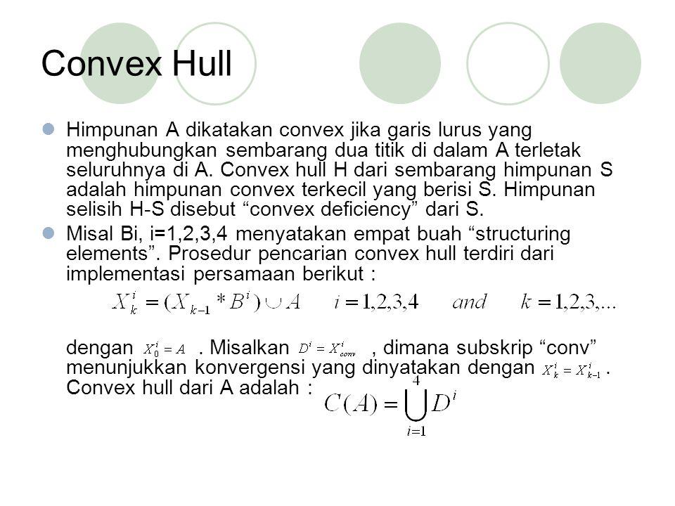 Convex Hull Himpunan A dikatakan convex jika garis lurus yang menghubungkan sembarang dua titik di dalam A terletak seluruhnya di A.