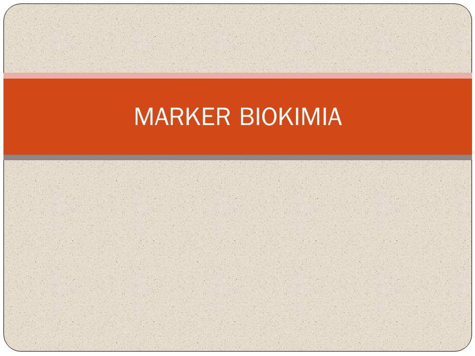 MARKER BIOKIMIA