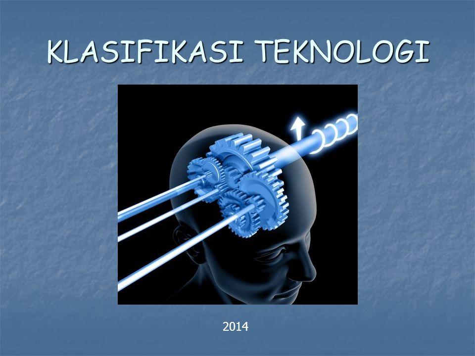 KLASIFIKASI TEKNOLOGI 2014