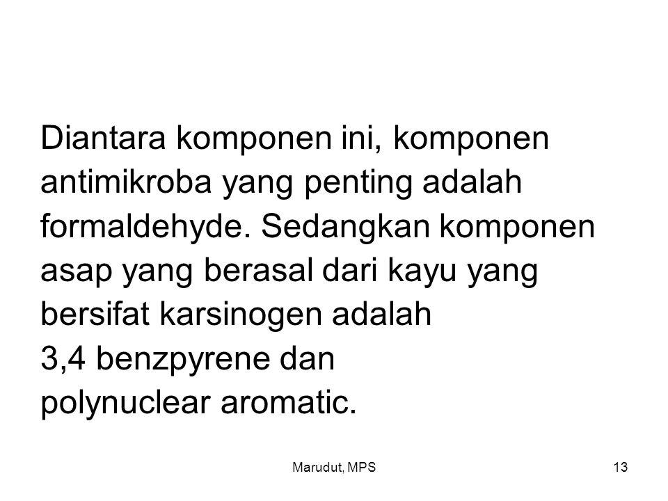 Marudut, MPS13 Diantara komponen ini, komponen antimikroba yang penting adalah formaldehyde.