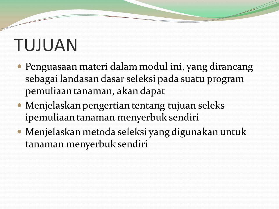 Metode Pemuliaan Tanaman Menyerbuk Sendiri 1.