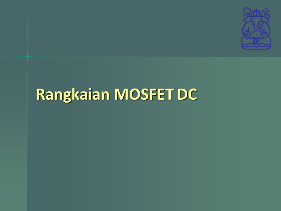 Rangkaian MOSFET DC