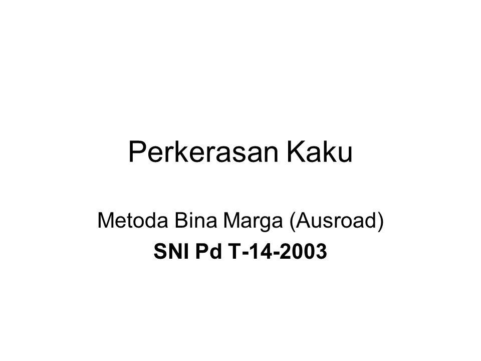 Perkerasan Kaku Metoda Bina Marga (Ausroad) SNI Pd T-14-2003
