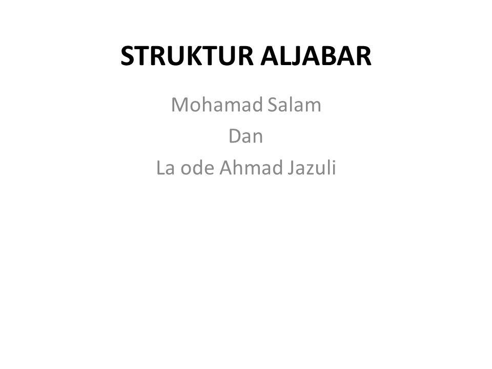 STRUKTUR ALJABAR Mohamad Salam Dan La ode Ahmad Jazuli