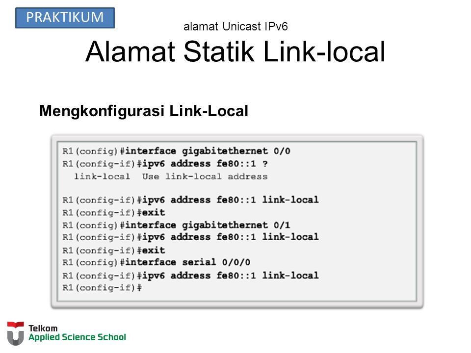 alamat Unicast IPv6 Alamat Statik Link-local Mengkonfigurasi Link-Local PRAKTIKUM