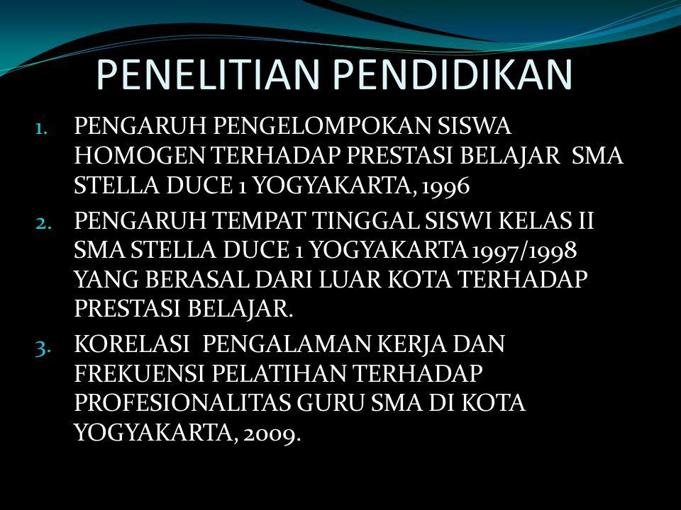 PENELITIAN PENDIDIKAN 1.