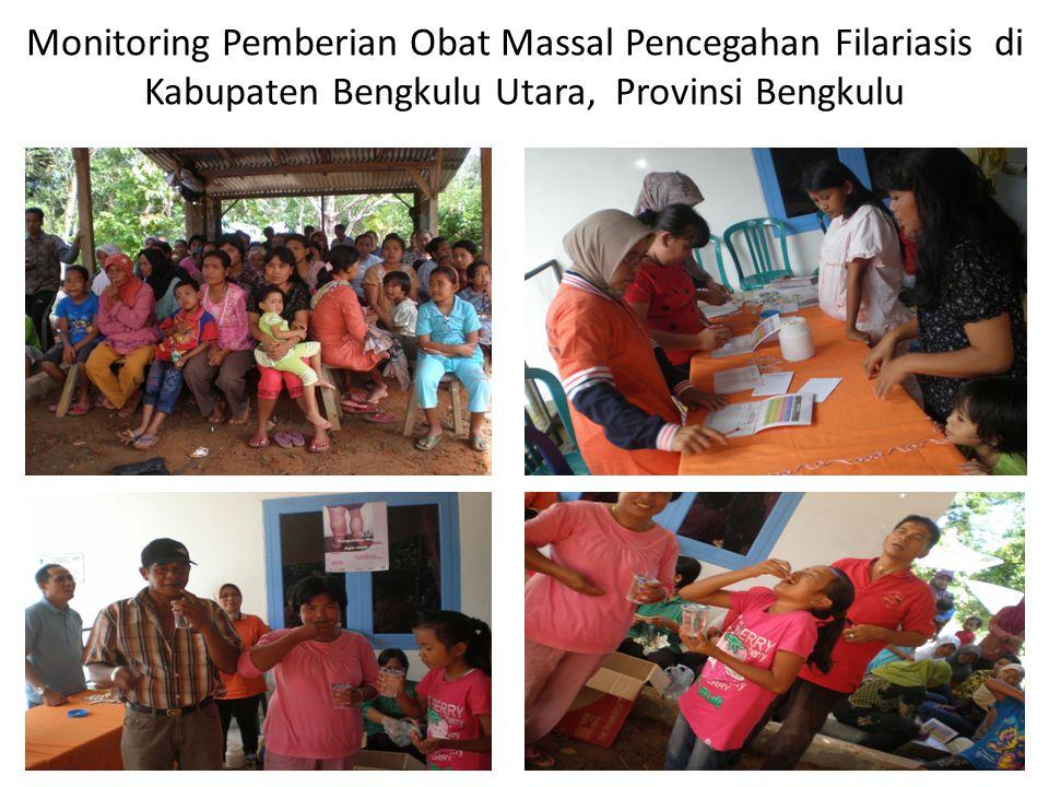 Monitoring Pemberian Obat Massal Pencegahan Filariasis di Kabupaten Bengkulu Utara, Provinsi Bengkulu