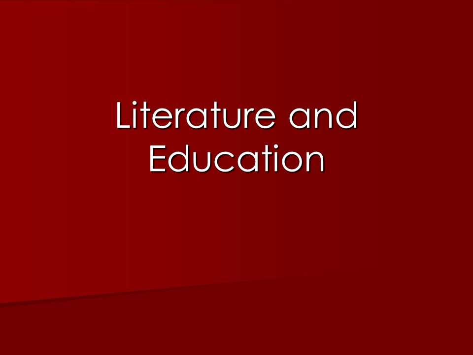 Literature and Education