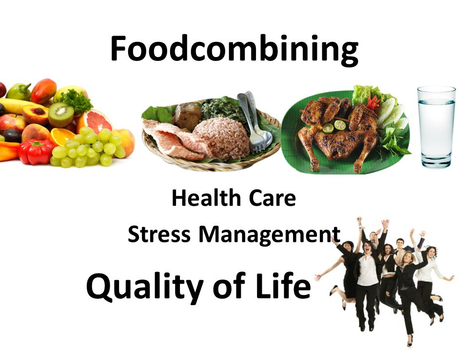 Foodcombining Health Care Stress Management Quality of Life
