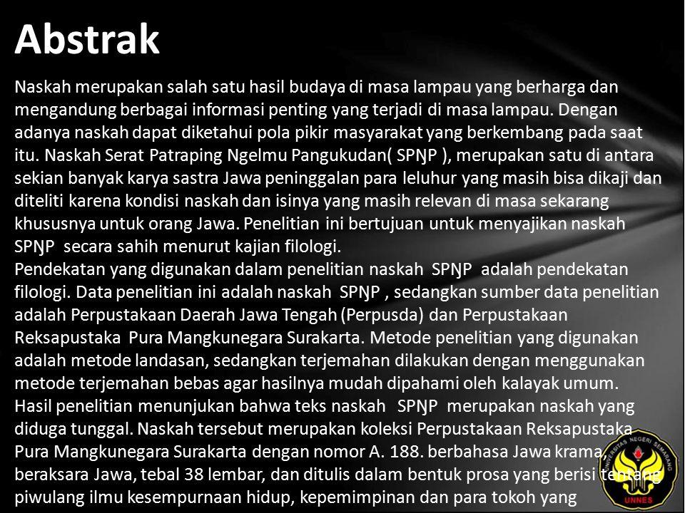 Kata Kunci filologi, piwulang, transliterasi, suntingan teks, dan terjemahan.