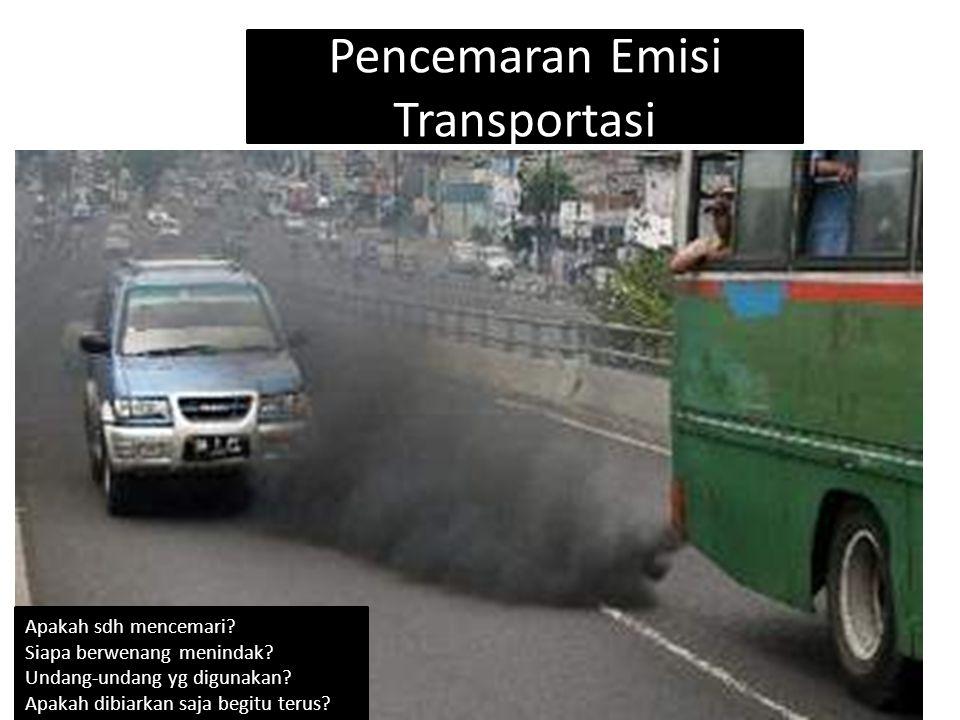 Pencemaran Emisi Transportasi Apakah sdh mencemari.