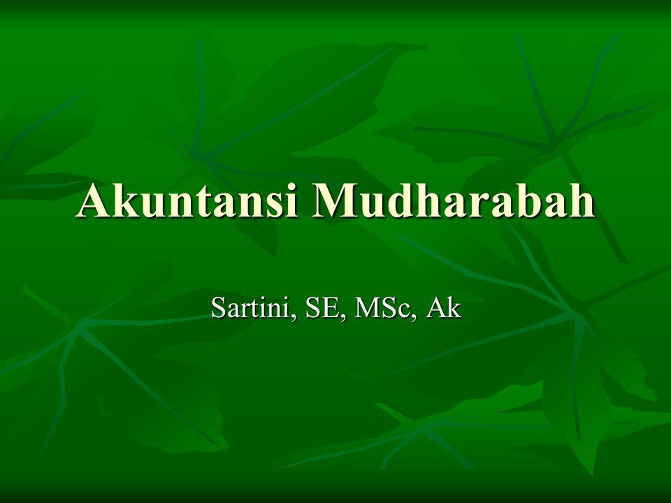 Akad Mudharabah Berakhir Bila akad selesai, pembiayaan mudharabah belum langsung dibayar maka pembiayaan mudharabah diakui sebagai piutang jatuh tempo.