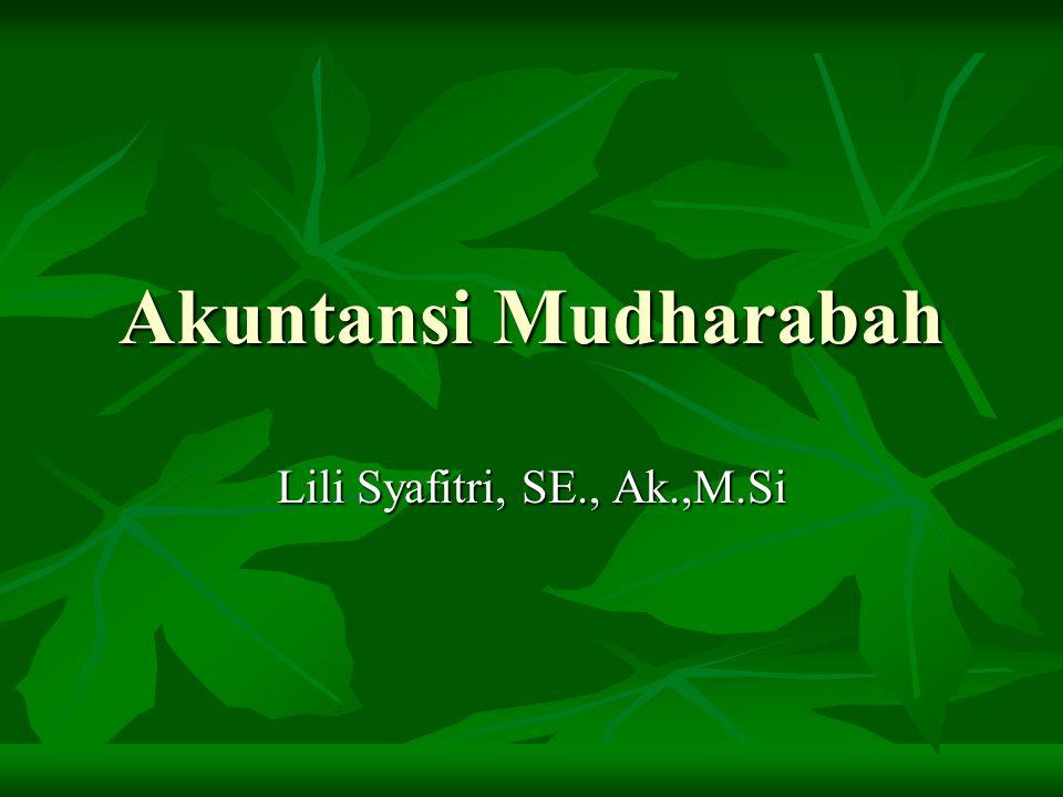 Akuntansi Mudharabah Lili Syafitri, SE., Ak.,M.Si