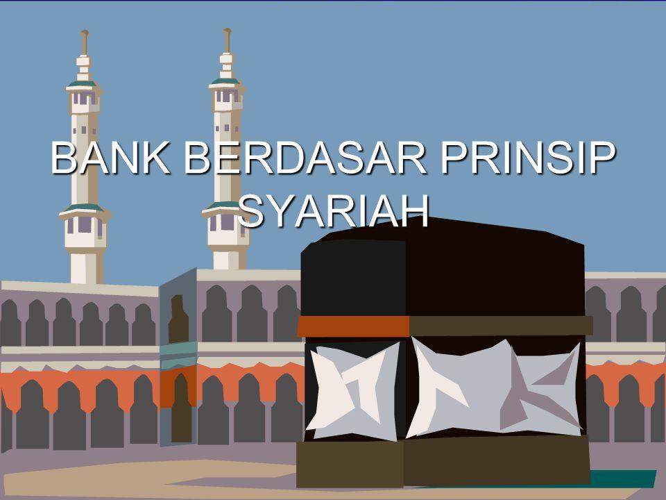 BANK BERDASAR PRINSIP SYARIAH