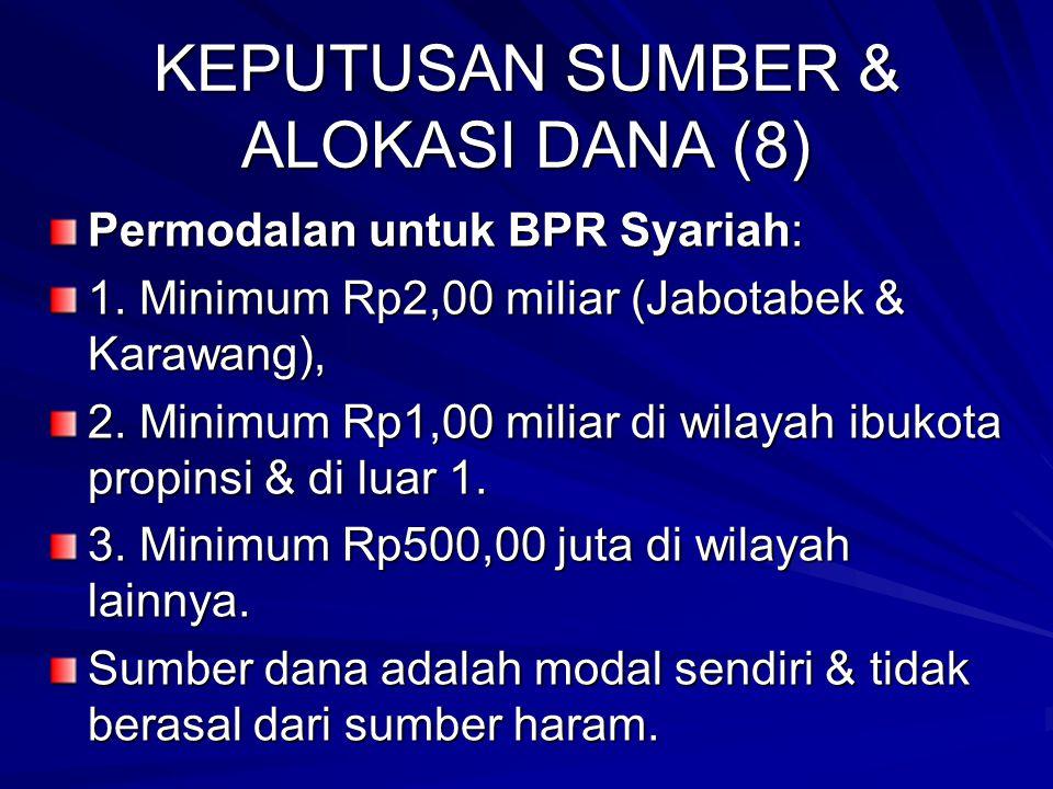 KEPUTUSAN SUMBER & ALOKASI DANA (7) 2.