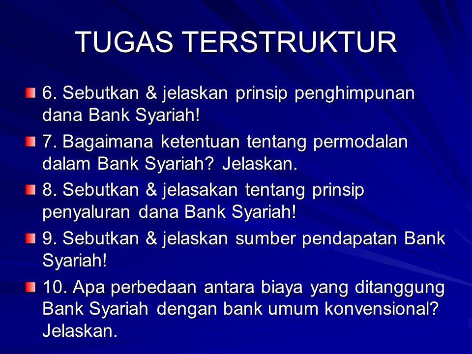 TUGAS TERSTRUKTUR 1. Apa yang melatarbelakangi munculnya Bank Syariah? Jelaskan. 2. Jelaskan arti & tujuan manajemen Bank Syariah! 3. Kendala2 apa yan