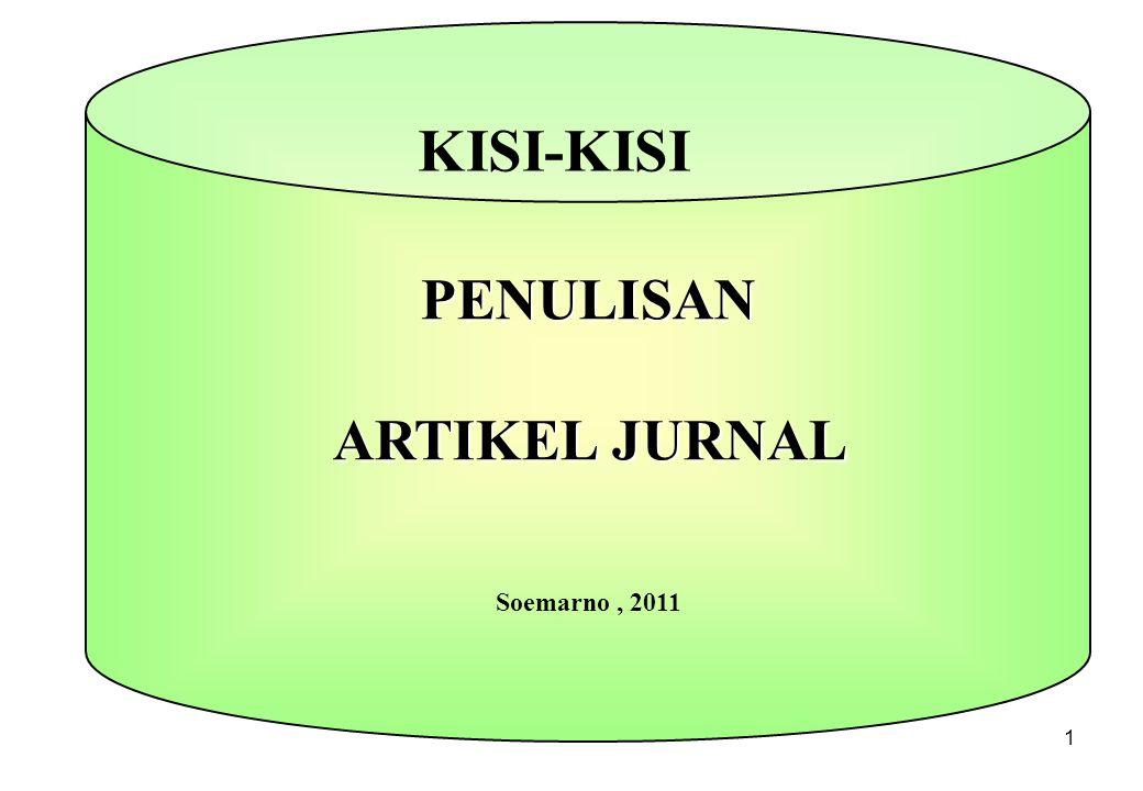 1 PENULISAN ARTIKEL JURNAL Soemarno, 2011 KISI-KISI