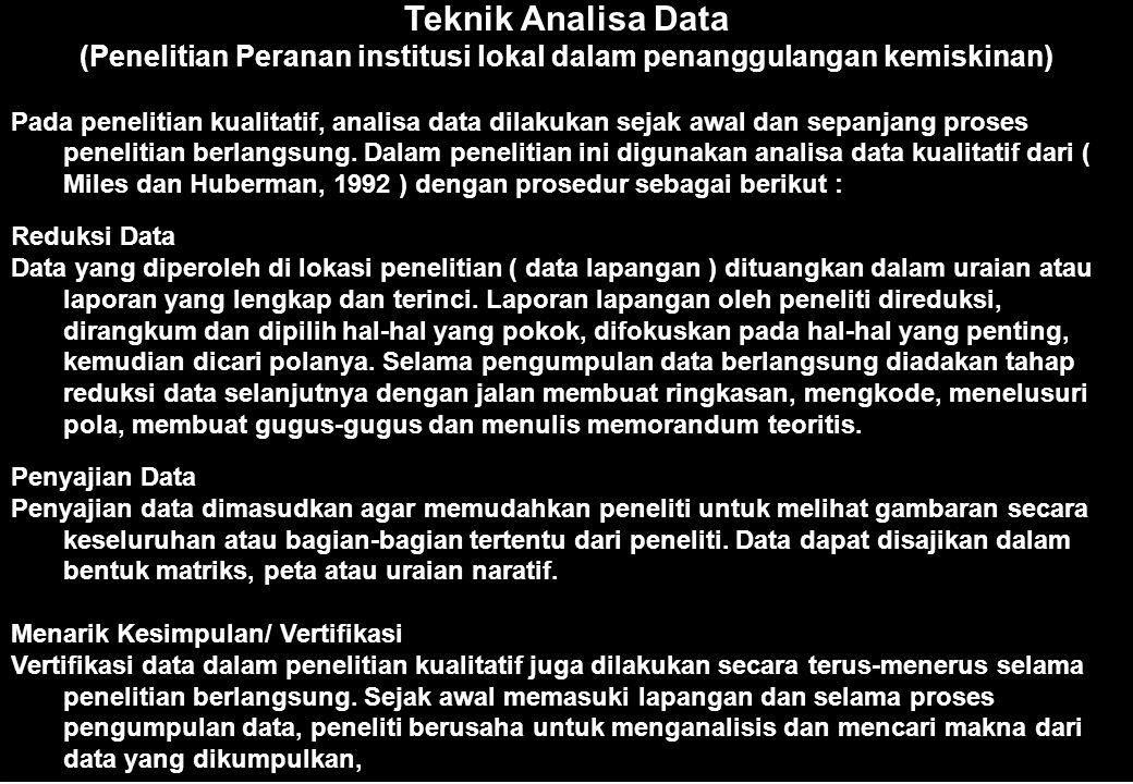53 Analisis Data (Penelitian Peranan Organisasi Wanita) Sebagaimana umumnya penelitian kualitatif, maka analisis data dilakukan sepanjang berlangsungn