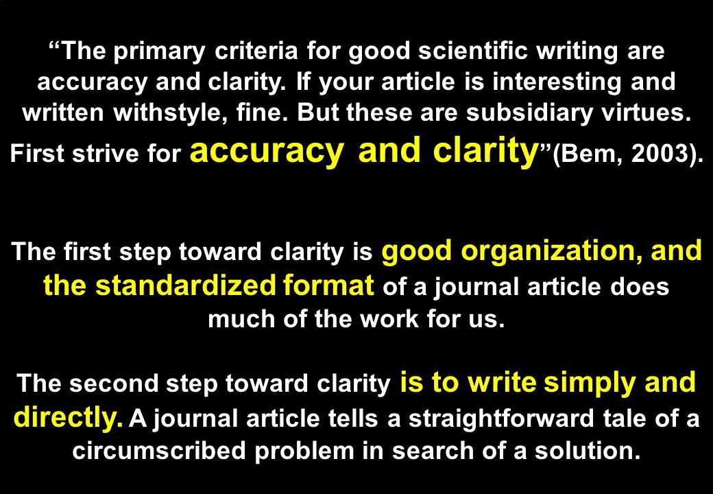 7 Membuat tulisan ilmiah berarti menulis berdasarkan dan berorientasi kepada pemikiran yang runtut dan telah teruji keabsahannya, sehingga kebenarann