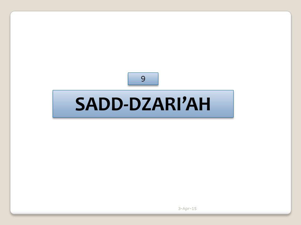 SADD-DZARI'AH 9 9 3-Apr-15