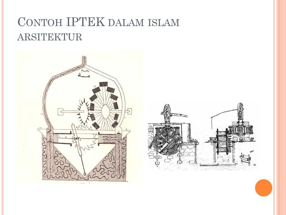 C ONTOH IPTEK DALAM ISLAM ARSITEKTUR