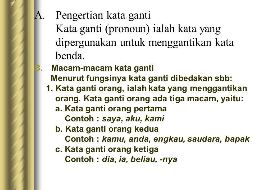 Kunci : D Pembahasan : Dalam paragraf tersebut kata depan yang paling tepat adalah kata depan pada, di, dan dari.