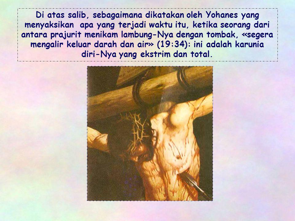 Segala sesuatu yang dikaruniakan-Nya adalah hidup dan bagi kehidupan: Dia sendiri adalah roti