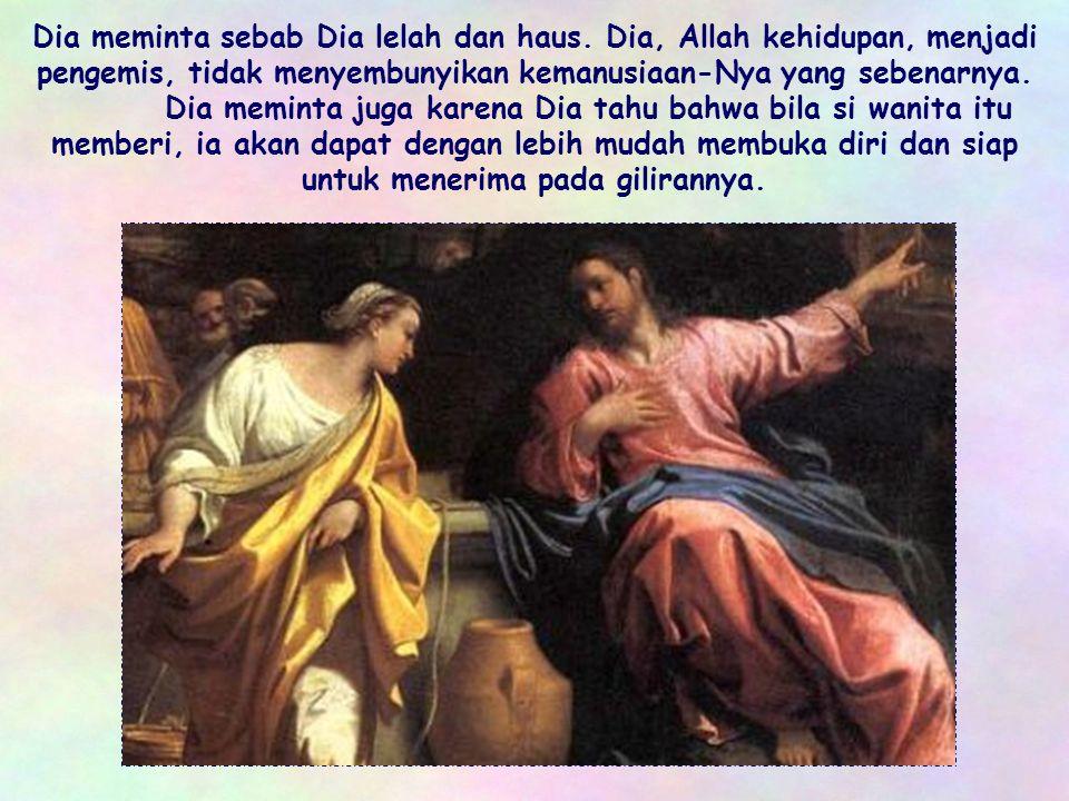 Namun Yesus tidak memaksa. Dia bahkan tidak mencela wanita itu atas kehidupannya yang tidak beraturan. Dia yang dapat memberikan segala-galanya, memin