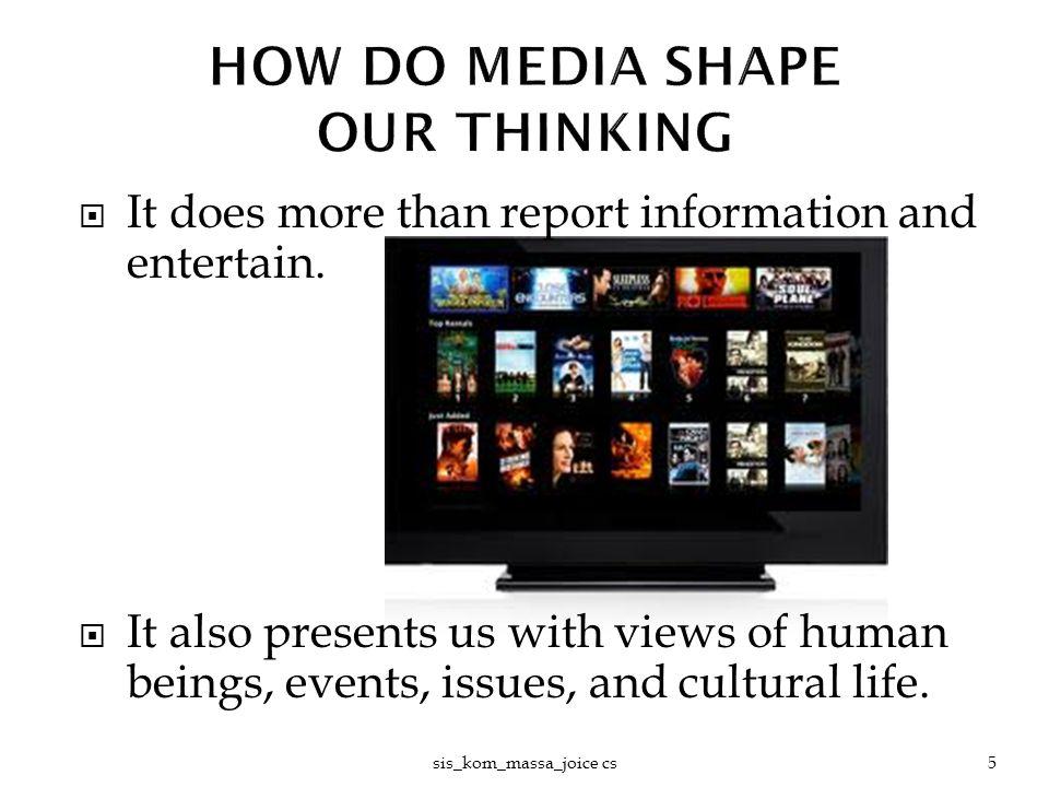  Bagaimana media massa sangat kuat dalam mengubah sikap dan perilaku khalayak.