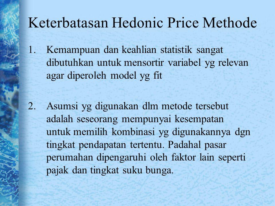 1.Kemampuan dan keahlian statistik sangat dibutuhkan untuk mensortir variabel yg relevan agar diperoleh model yg fit 2.Asumsi yg digunakan dlm metode